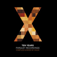 Solee - 10 Years Parquet Recordings (Explicit)
