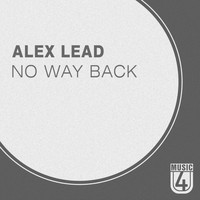 Alex Lead - No Way Back (feat. Nastya Miracle)