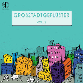 Various Artists - Grossstadtgeflüster, Vol. 1