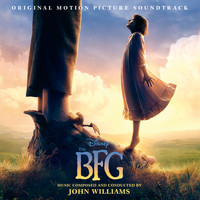 John Williams - The BFG (Original Motion Picture Soundtrack)