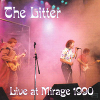 The Litter - Live at the Mirage 1990