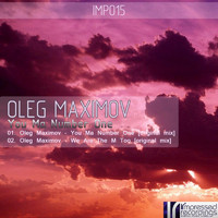 Oleg Maximov - You Ma Number One