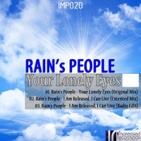 Rain's People - Your Lonely Eyes