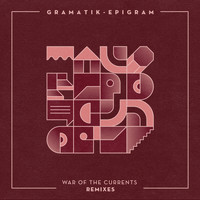 Gramatik - War of the Currents Remixes