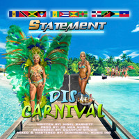 Statement - Dis Carnival