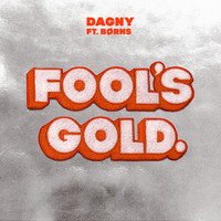Dagny - Fool's Gold