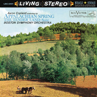 Aaron Copland - Composers Conduct Appalachian Spring; The Tender Land: Suite; Fall River Legend