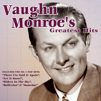 Vaughn Monroe - Vaughn Monroe's Greatest Hits