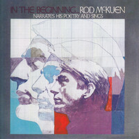 Rod McKuen - In the Beginning ... Rod Mckuen Narrates His Poetry and Sings
