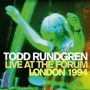 Todd Rundgren - Live at the Forum - London 1994