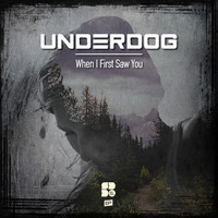 Underdog - When I First Saw You