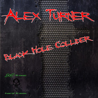 Alex Turner - Black Hole Collider