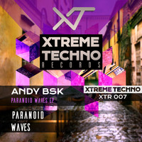 Andy Bsk - Paranoid Waves Ep