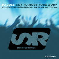 DJ Jose - Got To Move Your Body