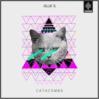 Ollie S. - Catacombs
