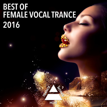 Various Artists - Best Of Female Vocal Trance 2016