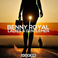 Benny Royal - Ladies & Gentlemen