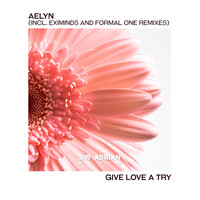 Aelyn - Give Love A Try