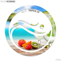 Nulife - Tropical EP
