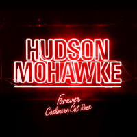Hudson Mohawke - Forever 1 (Cashmere Cat Remix)