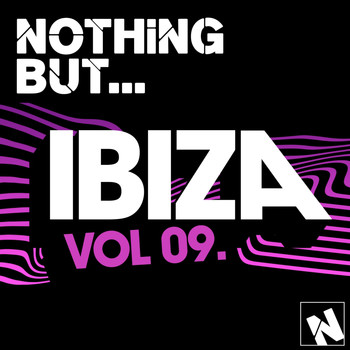 Various Artists - Nothing But... Ibiza, Vol. 9