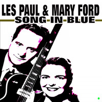 Les Paul & Mary Ford - Song in Blue