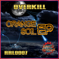 Overkill - Orange Soil EP