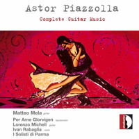 Matteo Mela - Piazzolla: Complete Guitar Music