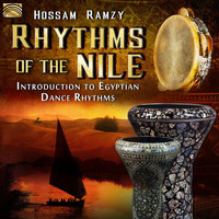 Hossam Ramzy - Rhythms of the Nile: Introduction to Egyptian Dance Rhythms