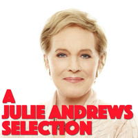 Julie Andrews - A Julie Andrews Selection