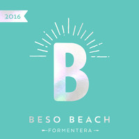 Various Artists - Beso Beach Formentera 2016