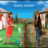 Maia Sharp - Fine Upstanding Citizen