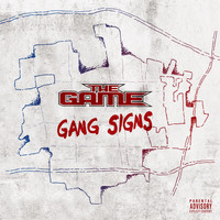 The Game - Gang Signs (Explicit)