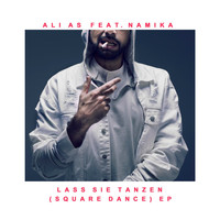 Ali As feat. Namika - Lass sie tanzen (Square Dance) EP