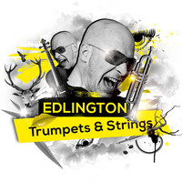 Edlington - Trumpets & Strings (Remixes)