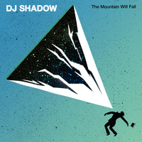 DJ Shadow - The Mountain Will Fall (Explicit)