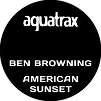 Ben Browning - American Sunset