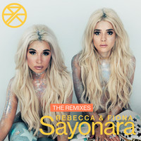 Rebecca & Fiona - Sayonara (The Remixes [Explicit])