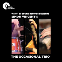 The Occasional Trio - Simon Vincent's The Occasional Trio