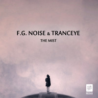 F.G. Noise & TrancEye - The Mist
