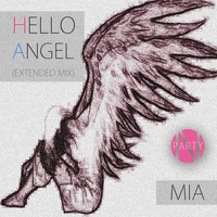 MIA - Hello Angel (Extended Mix)
