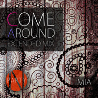 MIA - Come Around (Extended Mix)