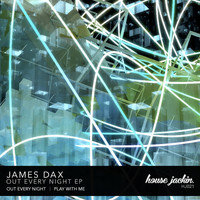 James Dax - Out Every Night EP