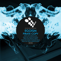 Egoism - Pirate Copy