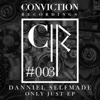 Danniel selfmade - Only Just EP