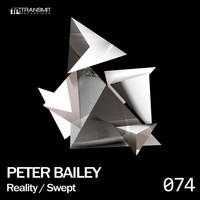 Peter Bailey - Reality / Swept