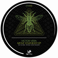Victor Vera - Move Your Body EP