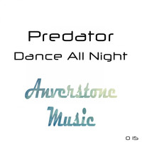 Predator - Dance All Night