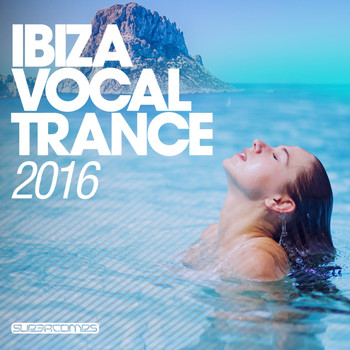 Various Artists - Ibiza Vocal Trance 2016