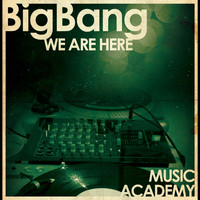 Bigbang - We are Here